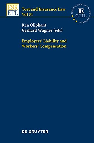 Employers' Liability and Workers' Compensation (Tort and Insurance Law)