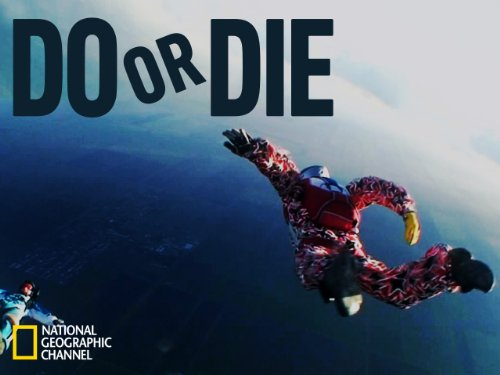 Do or Die Season 1