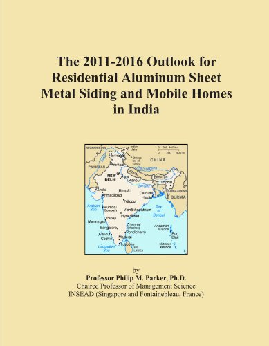 the-2011-2016-outlook-for-residential-aluminum-sheet-metal-siding-and-mobile-homes-in-india
