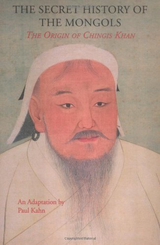 Secret History of the Mongols: The Origin of Chingis Khan