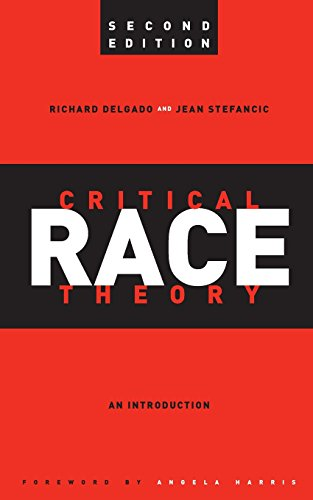 Critical Race Theory: An Introduction, Second Edition...