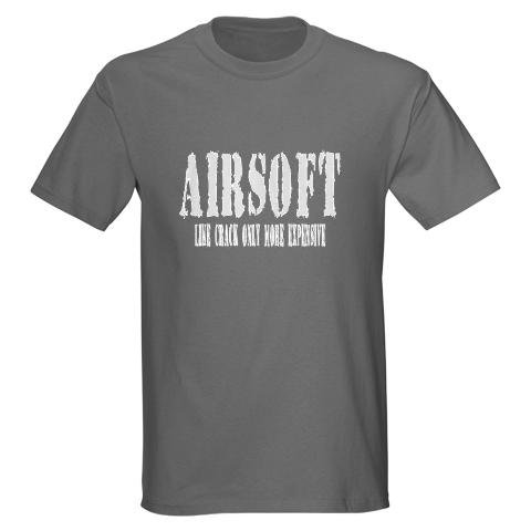 Airsoft is like crack Hobbies Dark T-Shirt by