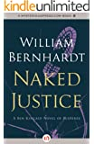 Naked Justice (Ben Kincaid series Book 6)
