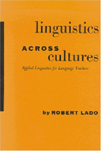 Linguistics Across Cultures: Applied Linguistics for Language Teachers
