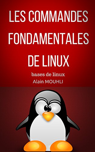 Les commandes  Fondamentales  De Linux: bases de linux