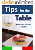 Tips for the Table: All You Need to Know When Dining Out in Italy