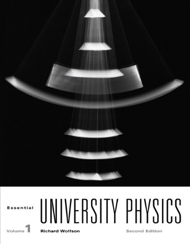 Essential University Physics Plus MasteringPhysics with...