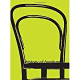 img - for History of Furniture: A Global View [Hardcover] [2009] 1st Ed. Mark Hinchman book / textbook / text book