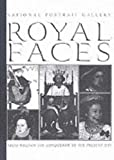 img - for Royal Faces: From William the Conqueror to the Present Day book / textbook / text book