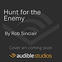 Hunt for the Enemy Audiobook by Rob Sinclair Narrated by Paul Thornley