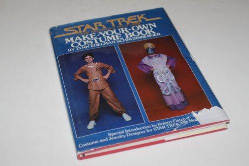 Star Trek The Motion Picture : Make-Your-Own Costume Book, Lynn Edelman Schnurnberger