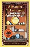 The Full Cupboard of Life (No. 1 Ladies Detective Agency, Book 5) (1400031818) by Alexander McCall Smith