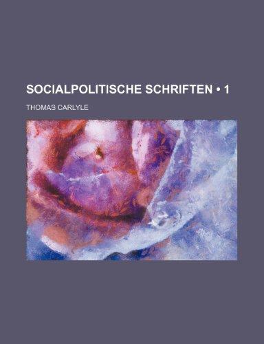 Socialpolitische Schriften (1)