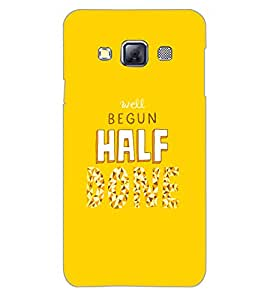 SAMSUNG GALAXY A3 WELL BEGUN HALF Back Cover by PRINTSWAG