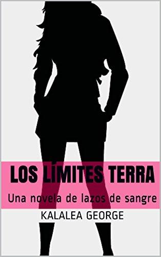Los Límites Terra: Una novela de lazos de sangre