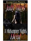 A Midsummer's Night Heat (Heat, Book Three)