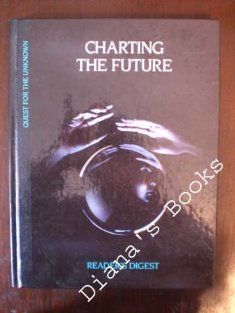 Charting the Future (Quest for the Unknown Series), Reader's Digest