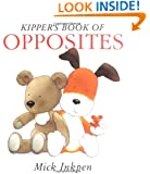 Kipper's Book of Opposites: Kipper Concept Books