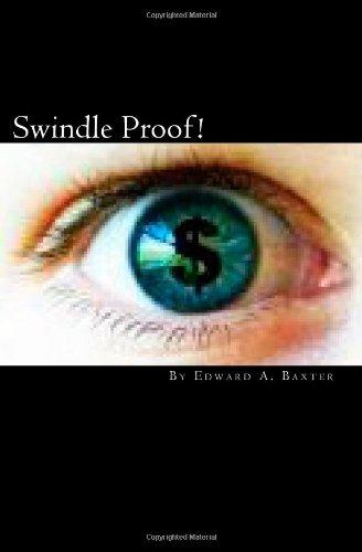 Swindle Proof!: The Investor Protection Handbook