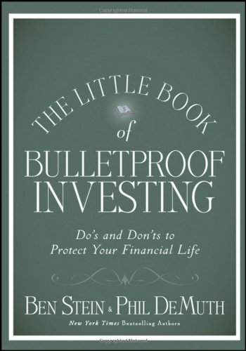 The Little Book of Bulletproof Investing: Do&#039;s and Don&#039;ts to Protect Your Financial Life (Little Books. Big Profits) book cover