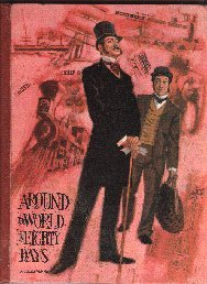 Around The World In Eighty Days - Educator Classic Library Edition - Complete And Unabridged