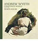 img - for [(Andrew Wyeth, Christina's World, and the Olson House )] [Author: Michael K Komanecky] [Jul-2011] book / textbook / text book