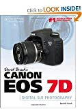 img - for David Busch's Canon EOS 7d Guide to Digital Slr Photography   [DAVID BUSCHS CANON EOS 7D GT D] [Paperback] book / textbook / text book