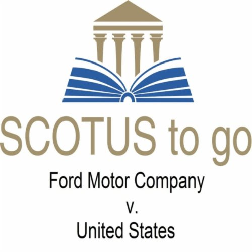 scotus-to-go-ford-motor-company-v-united-states