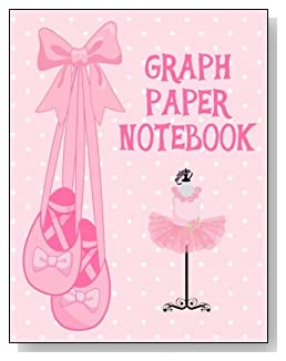 Graph Paper Notebook For Girls - For the little girl who loves ballet and pink, the cover of this graph paper notebook is sure to bring a some happy moments.
