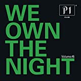 P1 Club Vol. 6 - We Own The Night [Explicit]