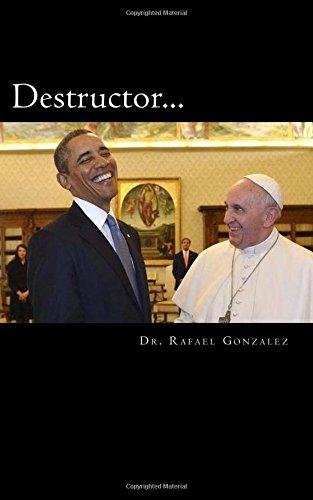 Destructor: La profecía de San Francisco de Asís sobre un falso papa