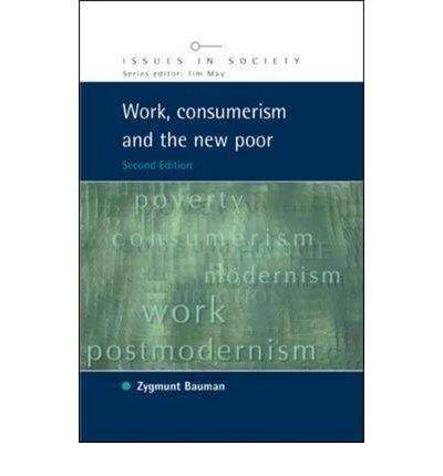 [(Work, Consumerism and the New Poor )] [Author: Zygmunt Bauman] [Feb-2005], by Zygmunt Bauman