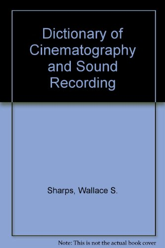Dictionary Of Cinematography And Sound Recording