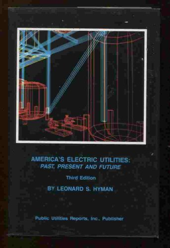 America's electric utilities: Past, present, and future