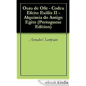 Amazon.com.br eBooks Kindle: Ouro de Ofir - Codex Efeito