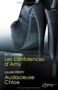 Les confidences d\'Amy - Audacieuse Chloe par Kit Tunstall