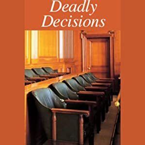 Deadly Decisions Radio/TV Program