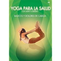 Yoga Para La Salud: Basicos Y Dolores De Cabezas 2