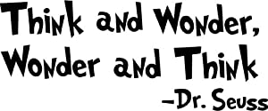 Dr. Seuss Think and Wonder, Wonder and Think wall art wall sayings from Affordable Quotes