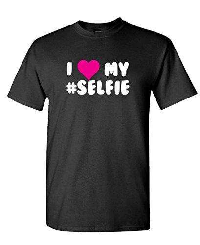 I Love My Selfie - Funny Meme Song Tee Shirt T-Shirt, 3Xl, Black