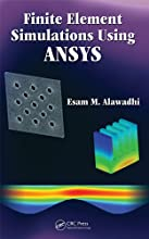 Finite Element Simulations Using ANSYS
