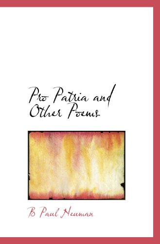 Pro Patria and Other Poems