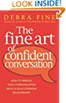 The Fine Art Of Confident Conversatio...