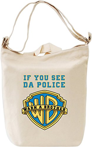if-you-see-da-police-warn-a-brother-bolsa-de-mano-da-canvas-day-bag-100-premium-cotton-canvas-fashio