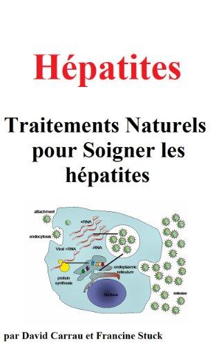 Couverture du livre Hépatites :Traitements Naturels pour Soigner les hépatites
