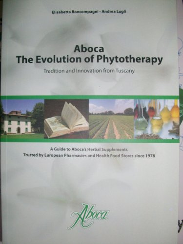 Aboca: The Evolution of Phytotherapy, Elisabetta and Lugli, Andrea Boncompagni