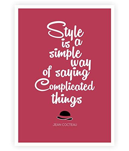 Stile Fashion è un modo semplice Quotes Poster in formato A3 (41,91 cm X (16,5 29,72 (11,7 cm)