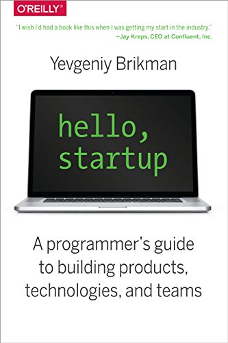 Hello-Startup-A-Programmers-Guide-to-Building-Products-Technologies-and-Teams