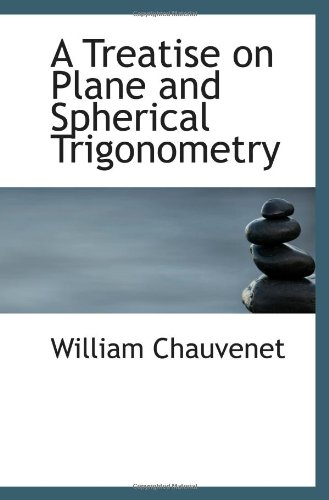 Eine Abhandlung über die Ebene und sphärische Trigonometrie