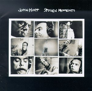 John Hiatt - 1990 - Stolen Moments - Zortam Music